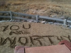 You Are Worthy in Sand January 2013