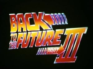 Back to the Future Part III Movie 3.25.17