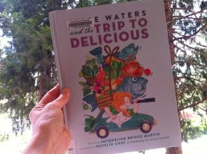 Alice Waters and the Trip to Delicious Book 2016