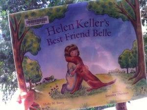 Helen Keller's Best Friend Belle Book 2017