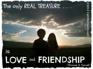 The Only Real Treasure is Love and Friendship 2012