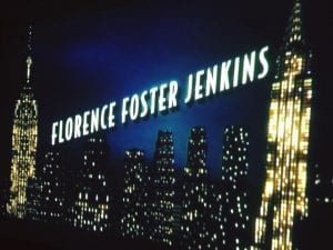 Florence Foster Jenkins Movie 11.11.17