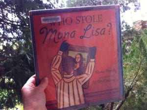 Who Stole the Mona Lisa Book 2017