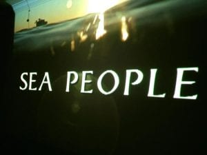 Sea People Movie 12.16.17