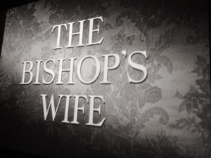 The Bishop's Wife Movie 12.13.17 #1