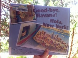 Good-by Havana Hola New York Book 2016