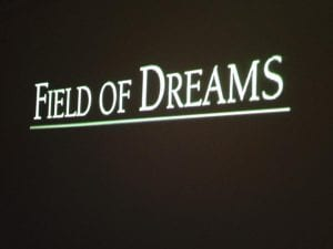 Field of Dreams Movie 2.24.18