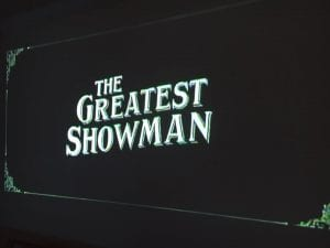 The Greatest Showman Movie 4.15.18