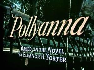 Pollyanna Movie 4.21.18